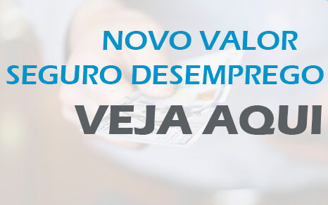Valor do Seguro Desemprego 2021